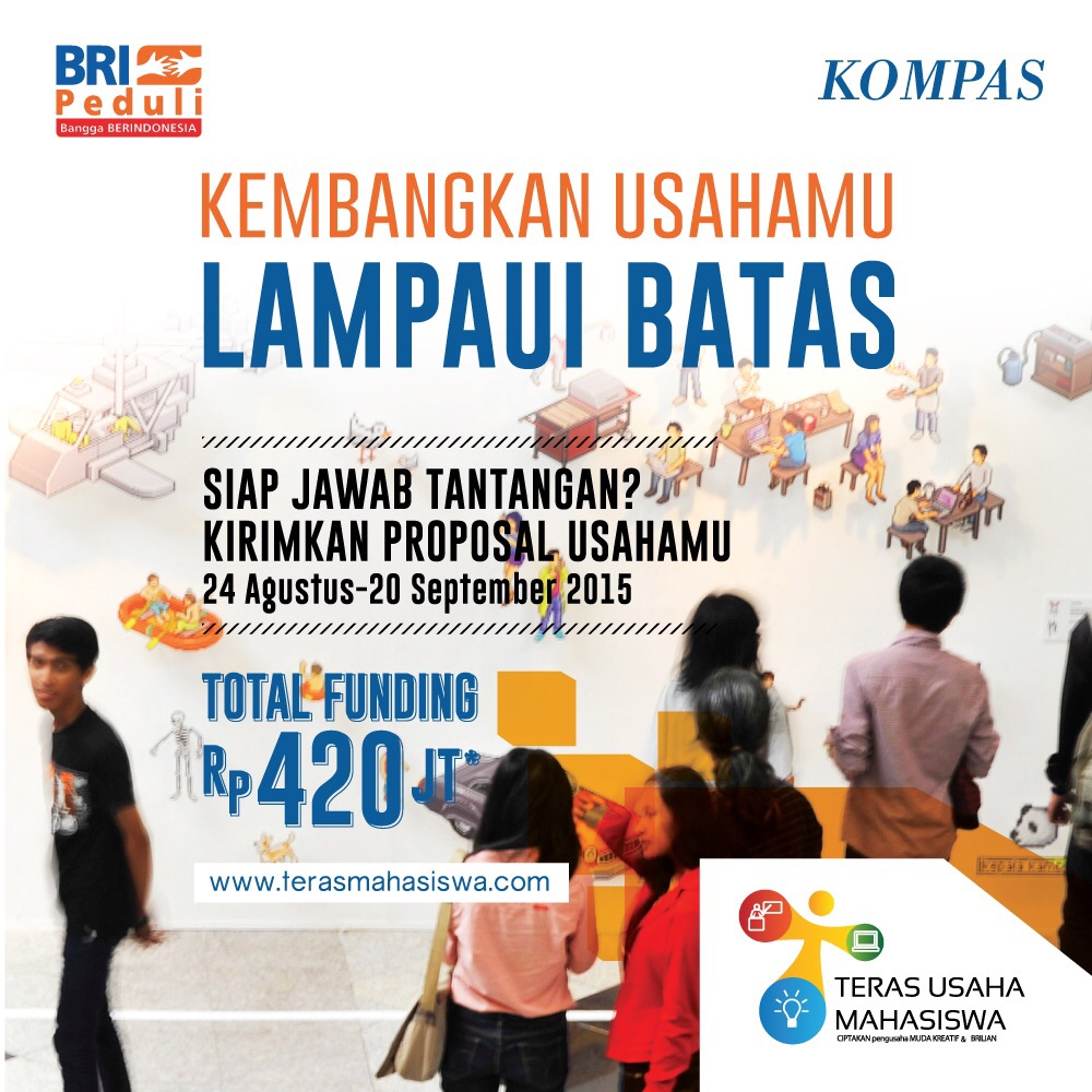Teras Usaha Mahasiswa - Kompas - BRI Peduli - Bandung