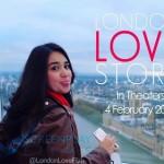 Fakta Unik Tentang Wanita dan Cinta di Film London Love Story