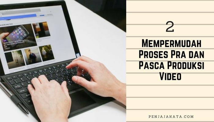 mempermudah-proses-pra-dan-pasca-produksi-video-penjaja-kata