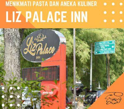 Menikmati Pasta dan Aneka Macam Kuliner di Liz Palace Inn Bandung