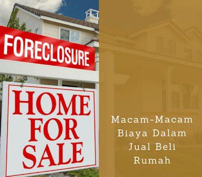 Macam-Macam Biaya Dalam Jual Beli Rumah