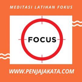 Meditasi Latihan Fokus