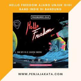 Hello Freedom Ajang Unjuk Gigi Band Indie di Bandung