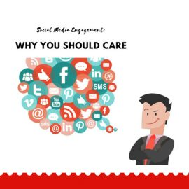 Social Media Engagement: Why You Should Care