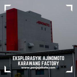 Eksplorasyik Ajinomoto Karawang Factory