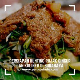 Persiapan Hunting Rujak Cingur dan Kuliner di Surabaya