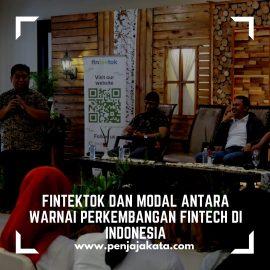 Fintektok dan Modal Antara Warnai Perkembangan Fintech di Indonesia